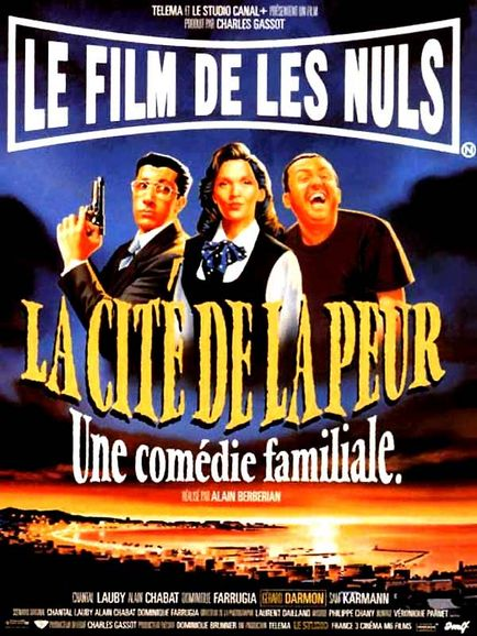 La Cité De La Peur (1994) : Le film de Les Nuls