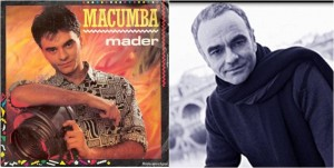 Et Jean-Pierre Mader invente le Macumba