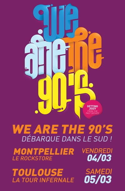 [concours] We are the 90's à Toulouse/Montpellier