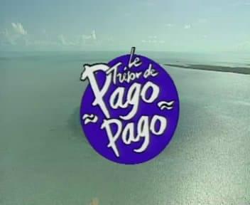 Le trésor de Pago Pago
