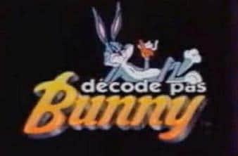 Décode pas Bunny!