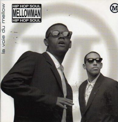 Mellowman – la voie du Mellow