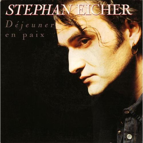 Stephan Eicher – Déjeuner en paix